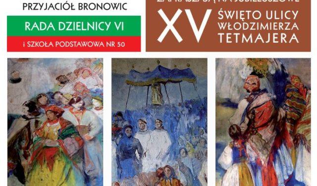 XV Święto Ulicy Włodzimierza Tetmajera
