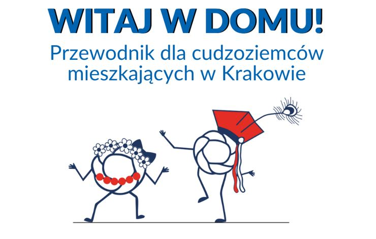 WITAJ W DOMU! Przewodniki dla cudzoziemców mieszkających w Krakowie